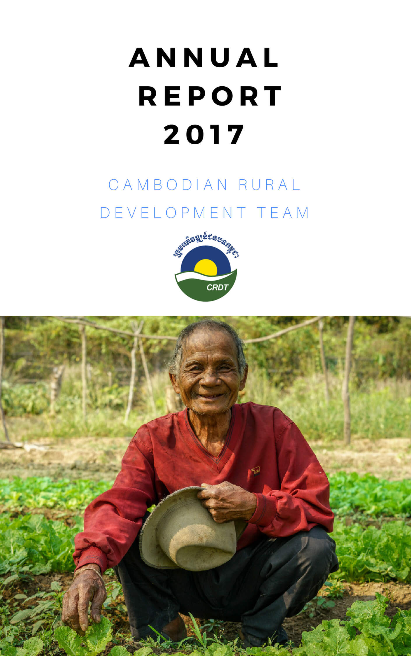 Cambodian Rural Development Team Annual Report- Cover for Website 1